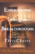 Experiencing Spiritual Breakthroughs eBook