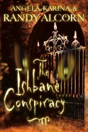 The Ishbane Conspiracy eBook