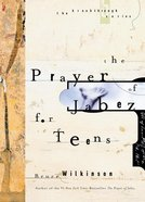 The Prayer of Jabez For Teens (#01 in Breakthrough For Teens Series) eBook