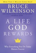 A Life God Rewards (#03 in Breakthrough Series) eBook