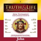Truth and Life Dramatized Audio Bible New Testament: John, Audio
