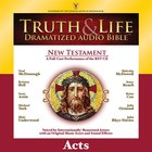 Truth and Life Dramatized Audio Bible New Testament: Acts, Audio