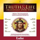 Truth and Life Dramatized Audio Bible New Testament: Luke, Audio