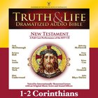 Truth and Life Dramatized Audio Bible New Testament:1 and 2 Corinthians, Audio