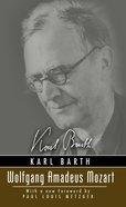Wolfgang Amadeus Mozart (Karl Barth Series) Paperback