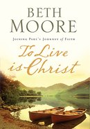 To Live is Christ (Large Print) Paperback