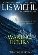 Waking Hours (#01 in The East Salem Series) eBook