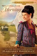 Waiting For Morning (Brides Last Chance Ranch Series) eBook