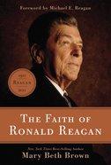 The Faith of Ronald Reagan eBook