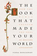 The Book That Made Your World eBook