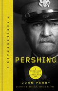 Pershing (The Generals Series) eBook