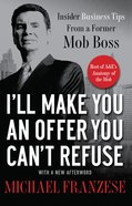 I'll Make You An Offer You Can't Refuse eBook