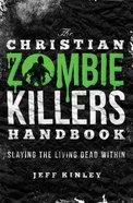 Christian Zombie Killers Handbook eBook