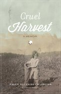 Cruel Harvest eBook