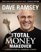 Total Money Makeover: The Classic Edition eBook