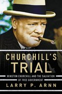 Churchill's Trial eBook