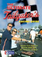The Ultimate Tailgater's Racing Guide eBook