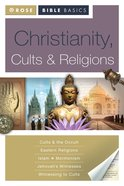 Christianity, Cults & Religions (Rose Bible Basics Series)