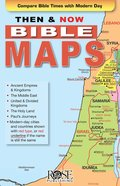 Bible Maps (Then And Now Series) eBook