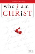Who I Am in Christ (Rose Guide Series)