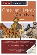 Christian History Made Easy (Rose Bible Basics Series) eBook