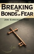 Breaking the Bonds of Fear eBook