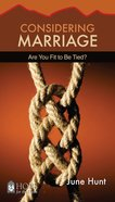 Considering Marriage (Hope For The Heart Series) eBook