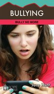Bullying (Hope For The Heart Series) Paperback