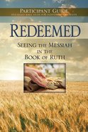 Redeemed: Participant Guide eBook