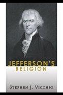 Jefferson's Religion Paperback