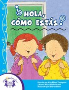 Hola, Como Estas? (Hello, How Are You?) eBook