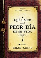 Qu Hacer En El Peor Da De Su Vida (Spanish) (Spa) (What To Do On The Worst Day) eBook