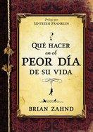 Qu Hacer En El Peor Da De Su Vida (Spanish) (Spa) (What To Do On The Worst Day)