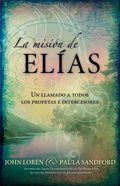 La Mision De Elias (Spanish) (Spa) (The Elijah Task) eBook