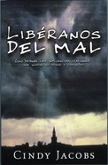 Liberanos Del Mal (Spanish) (Spa) (Deliver Us From Evil) eBook