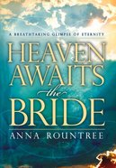 Heaven Awaits the Bride eBook