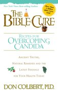 The Bible Cure Recipes For Overcoming Candida eBook