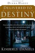 Delivered to Destiny eBook