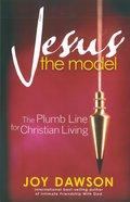 Jesus, the Model eBook