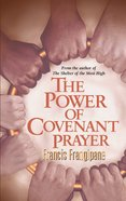 The Power of Covenant Prayer eBook