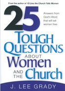 25 Tough Questions About Women and the Church eBook