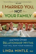 I Married You, Not Your Family eBook