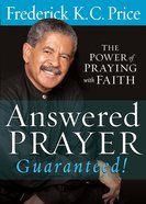 Answered Prayer - Guaranteed! eBook