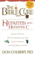 Bible Cure For Hepatitis C (Bible Cure Series) eBook