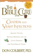 The Bible Cure For Candida and Yeast Infections eBook