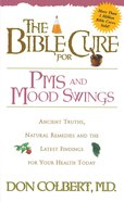 The Bible Cure For Pms and Mood Swings eBook