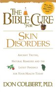 The Bible Cure For Skin Disorders eBook