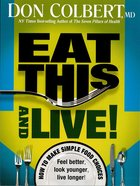 Eat This and Live eBook