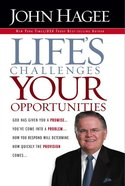 Life's Challenges, Your Opportunities eBook