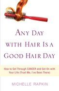 Any Day With Hair is a Good Hair Day eBook